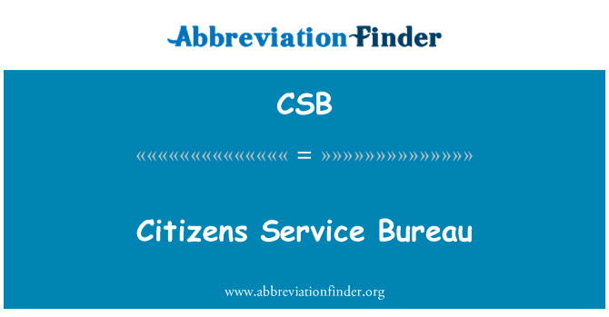 CSB: Citizens Service Bureau