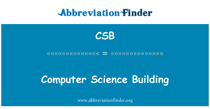 CSB: Computer Science Building