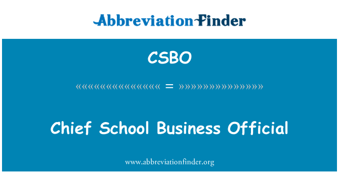 CSBO: Chief School Business Official