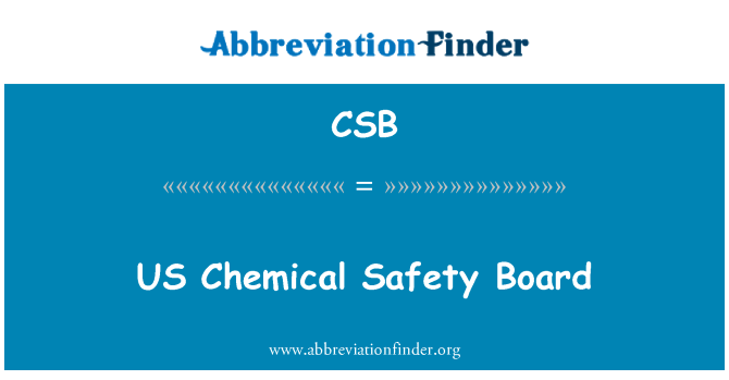 CSB: US Chemical Safety Board