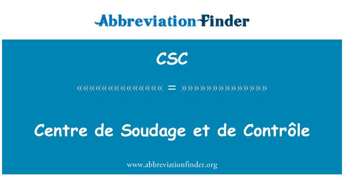 CSC: Centre de Soudage et de Contrôle