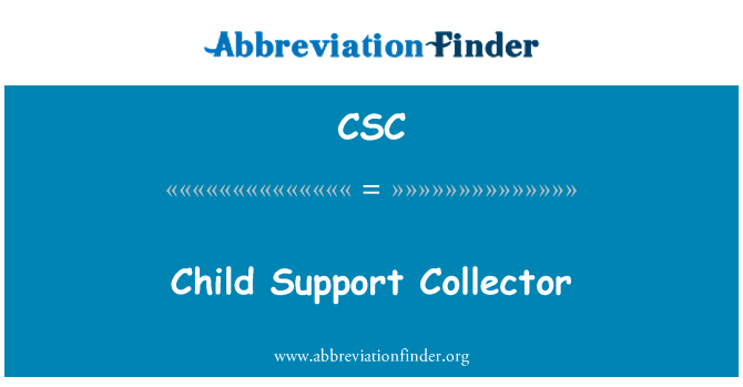 CSC: Child Support Collector