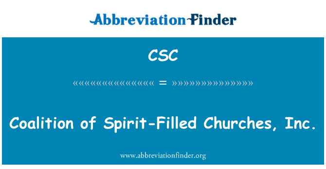 CSC: Coalition of Spirit-Filled Churches, Inc.