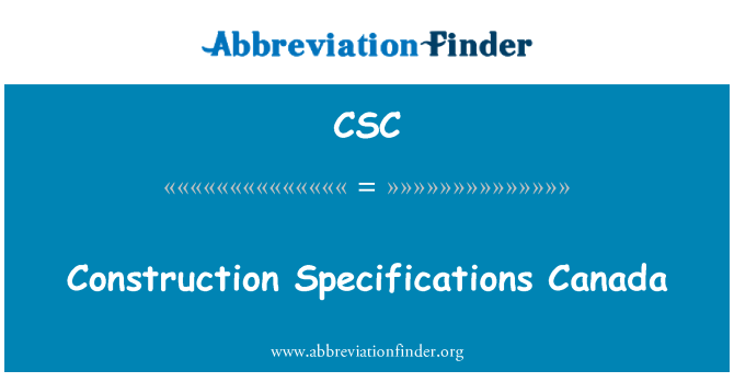 CSC: Construction Specifications Canada