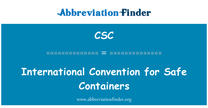 CSC: International Convention for Safe Containers