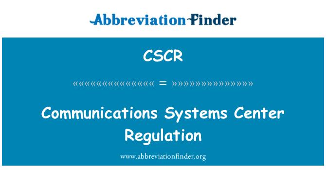 CSCR: 通信系统中心监管