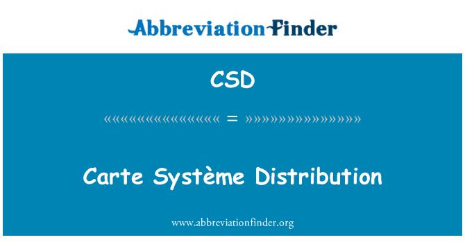 CSD: Carte Système Distribution