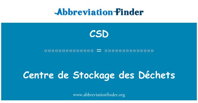 CSD: Centre de Stockage des Déchets