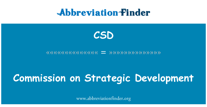 CSD: Commission on Strategic Development