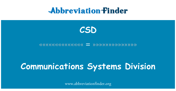 CSD: Communications Systems Division