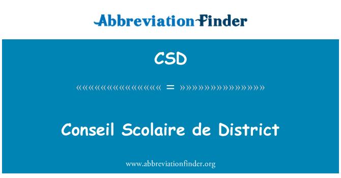 CSD: Conseil Scolaire de District
