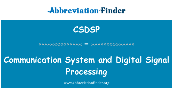CSDSP: Communication System and Digital Signal Processing