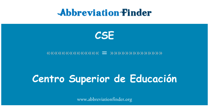 CSE: Centro Superior de Educación