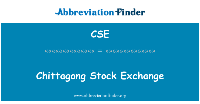 CSE: Chittagong Stock Exchange