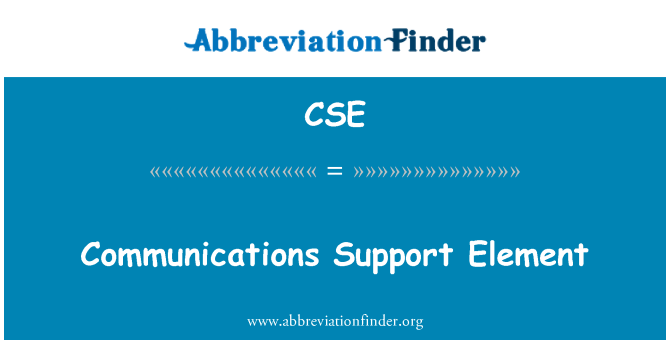 CSE: Communications Support Element