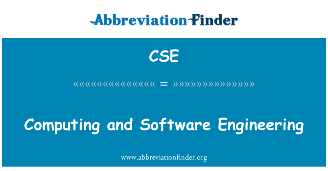 CSE: Computing and Software Engineering