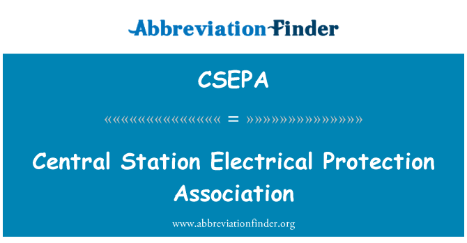 CSEPA: Central Station Electrical Protection Association
