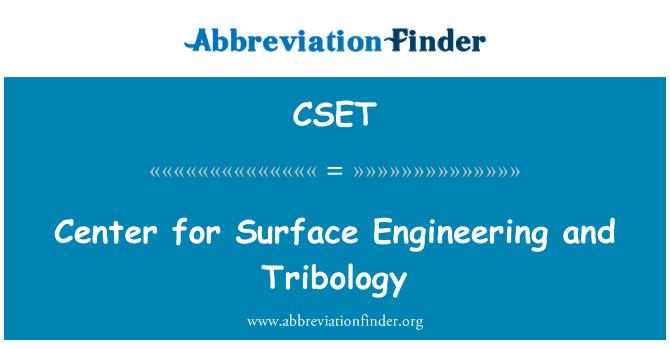 CSET: Centro de ingeniería de superficies y Tribología