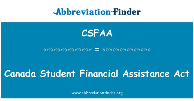 CSFAA: Canada Student Financial Assistance Act