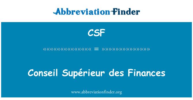 CSF: Conseil Supérieur des Finances