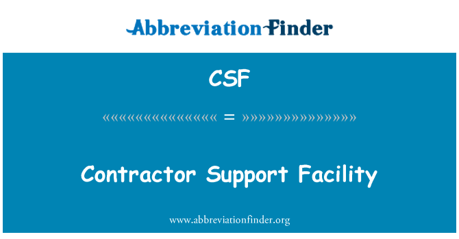 CSF: Contractor Support Facility