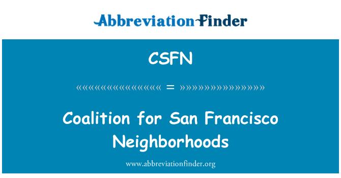 CSFN: Coalition for San Francisco Neighborhoods