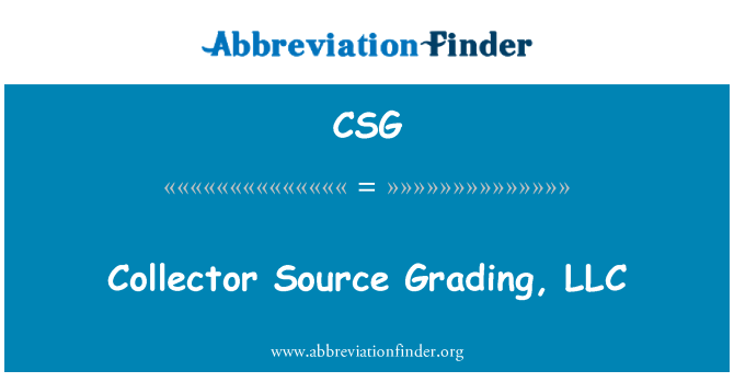 CSG: Collector Source Grading, LLC