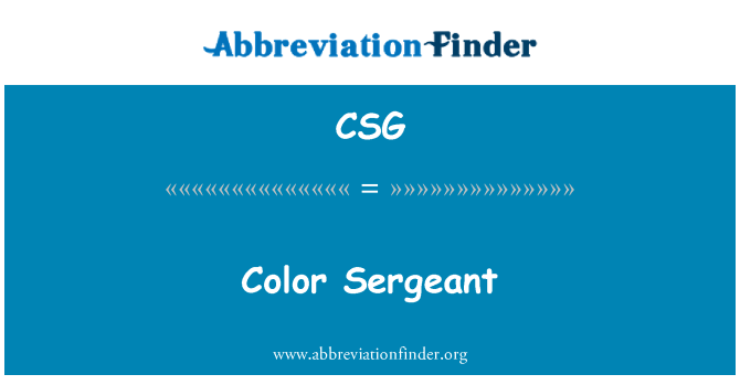CSG: Color Sergeant