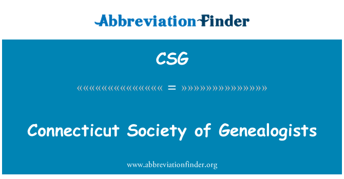 CSG: Connecticut Society of Genealogists