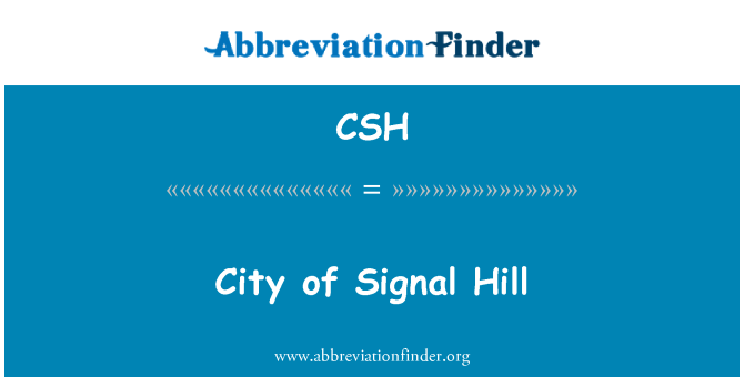 CSH: City of Signal Hill