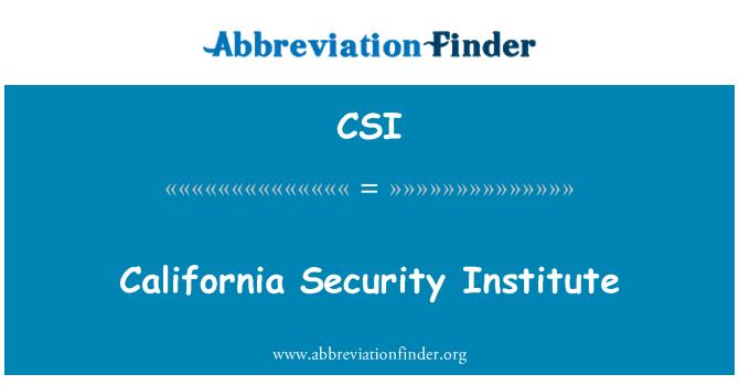 CSI: California Security Institute