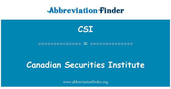 CSI: Canadian Securities Institute