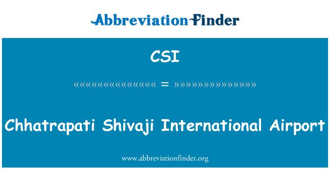 CSI: Chhatrapati Shivaji International Airport