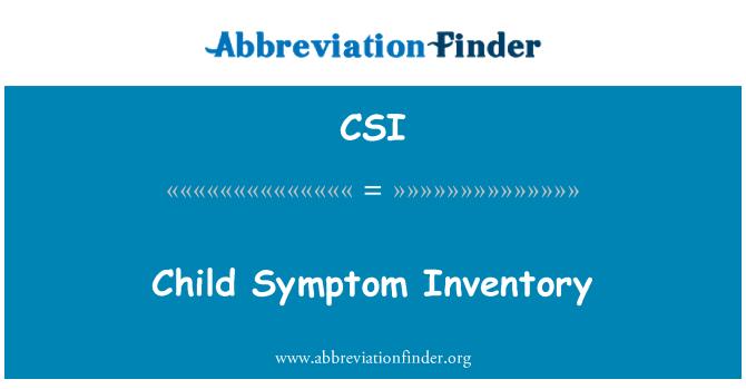 CSI: Child Symptom Inventory