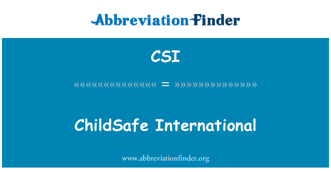 CSI: ChildSafe International
