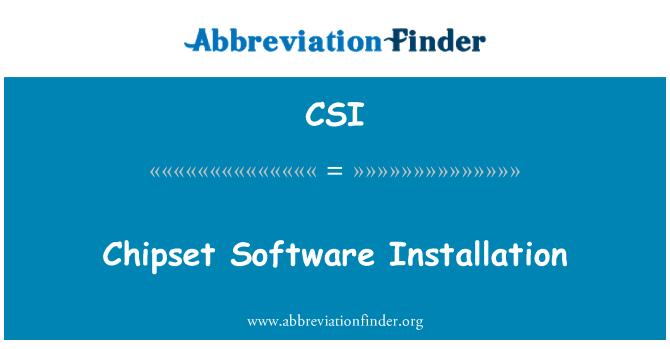 CSI: Chipset Software Installation