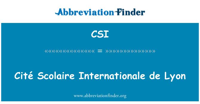 CSI: Cité Scolaire Internationale de Lyon