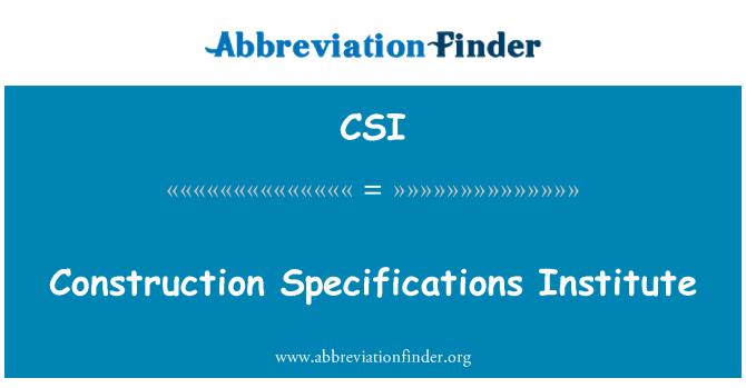 CSI: Construction Specifications Institute