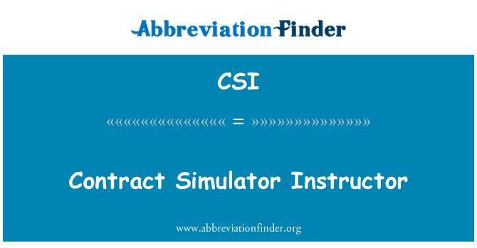 CSI: Contract Simulator Instructor
