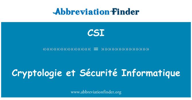 CSI: Cryptologie et Sécurité Informatique