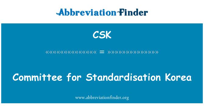 CSK: Committee for Standardisation Korea