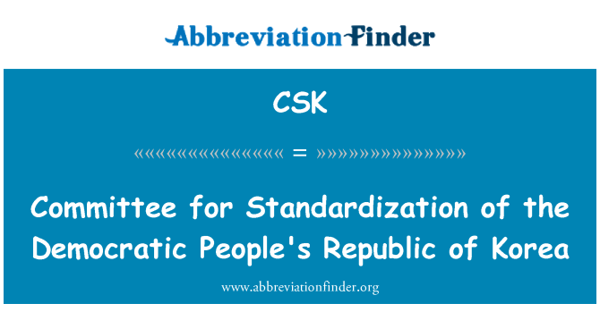 CSK: Committee for Standardization of the Democratic People's Republic of Korea