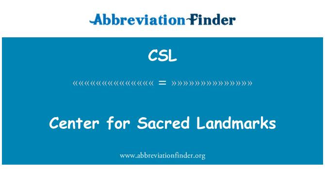 CSL: Center for Sacred Landmarks