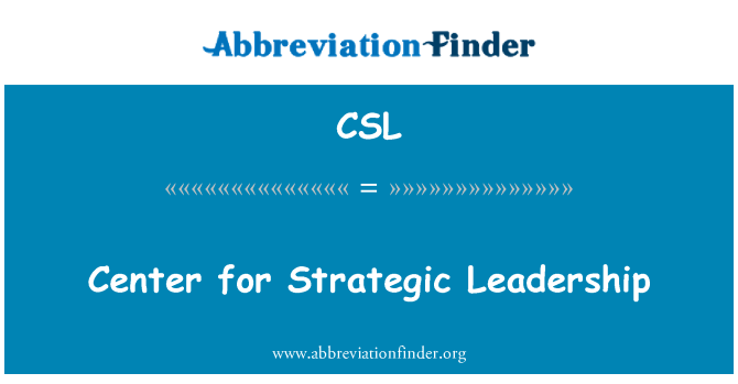 CSL: Center for Strategic Leadership