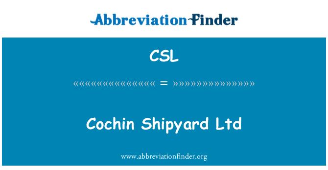 CSL: Cochin Shipyard Ltd