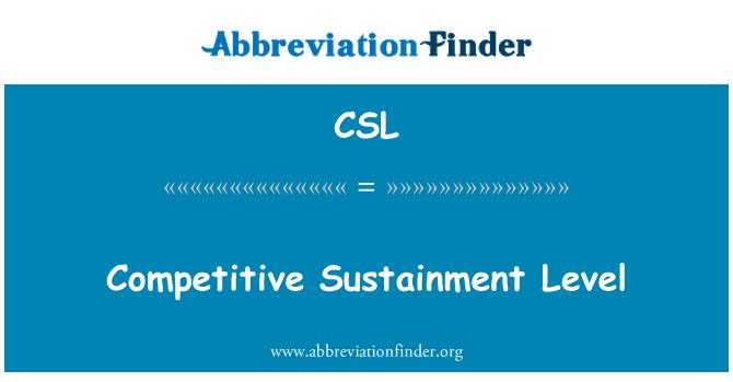 CSL: Competitive Sustainment Level