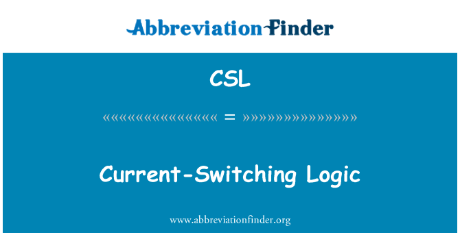 CSL: Current-Switching Logic