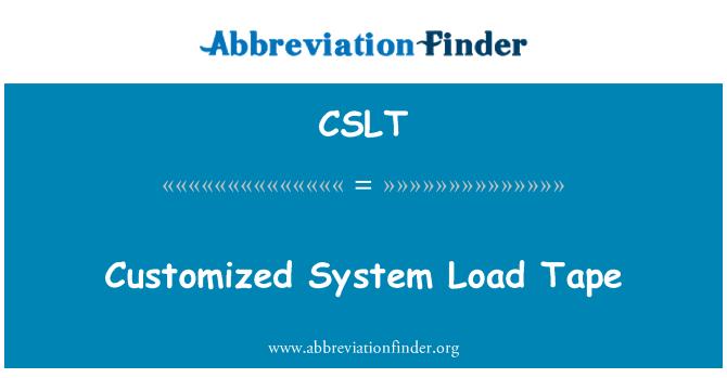 CSLT: Sistem tersuai beban pita
