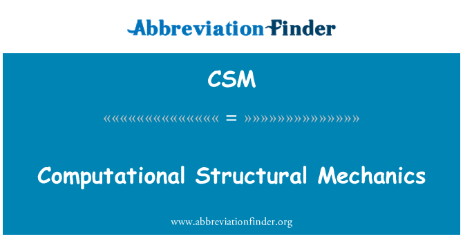 CSM: Computational Structural Mechanics