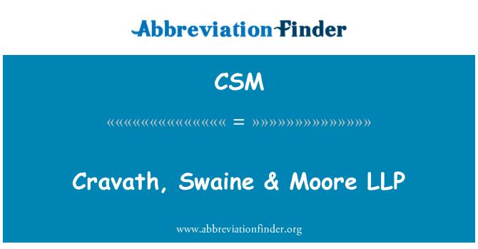 CSM: Cravath, Swaine & Moore LLP